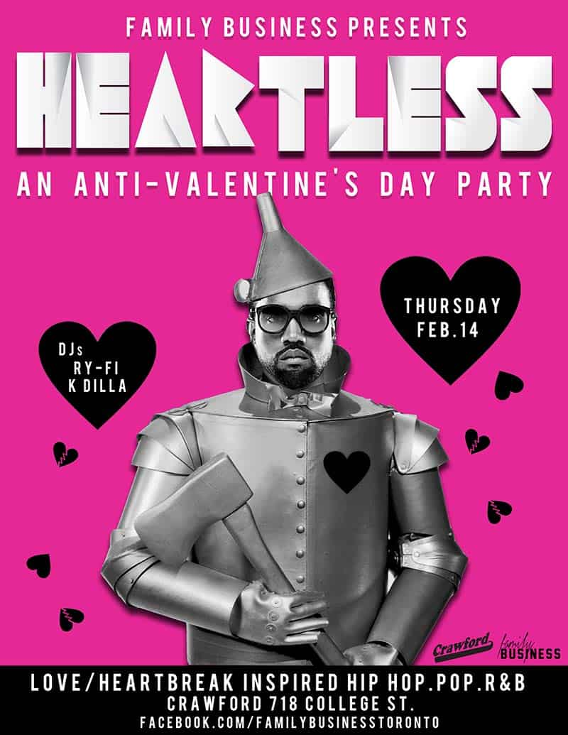 Toronto Hit List Heartless An Anti Valentine S Day Party Dre Day