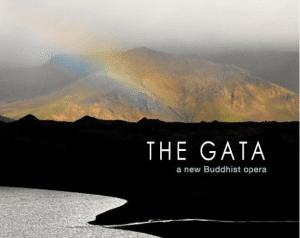Tonight: The Gata - A New Buddhist Opera