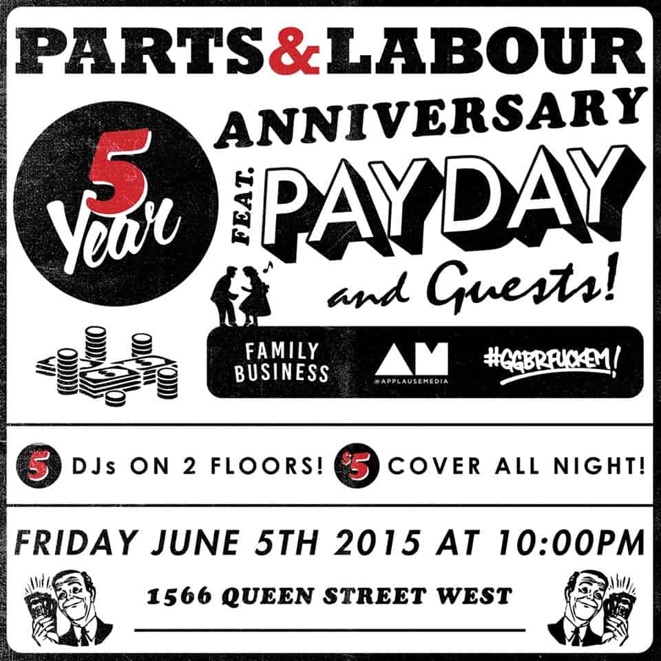 Toronto Hit List: Parts & Labour 5 Year Anniversary, A Summer Fling Dance Party, Dundas West Fest, Nice Up & more!