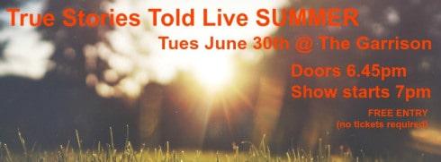 True Stories Told Live June 30
