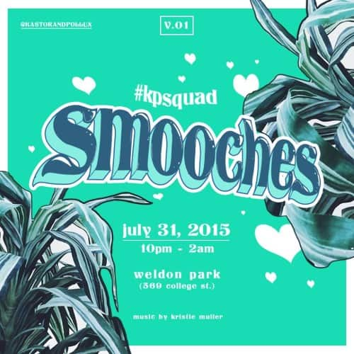 Toronto Hit List: Smooches, Summer of Love, Pay Day, Never Forgive Action & more!