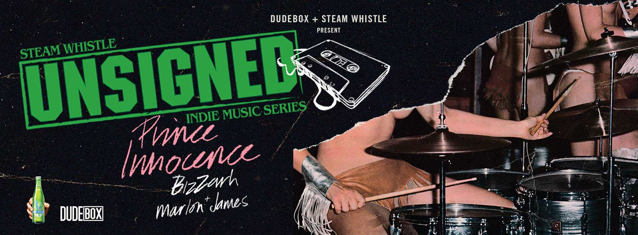 DUDEBOX and Steam Whistle Present UNSIGNED