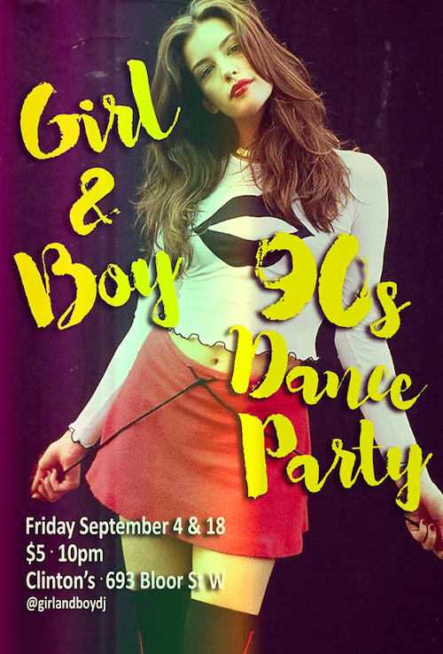 Toronto Hit List: Girl & Boy 90s Dance Party, Motown Party 7 Year Anniversary, I'm Going Downstairs, The Fall Post Market & more!
