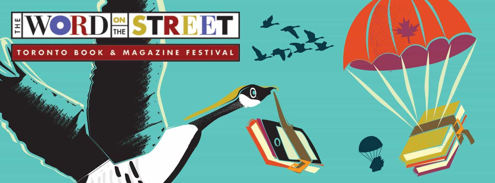 Word On The Street, a national celebration of literacy, is happening this Sunday