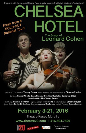 Acclaimed Chelsea Hotel: The Songs of Leonard Cohen hits Toronto on national tour!
