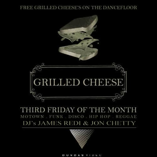 Toronto Hit List: Grilled Cheese, Fast Times, GUTS Winter Dance, Love Design Party & more!