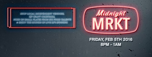 Midnight MRKT is happening TONIGHT