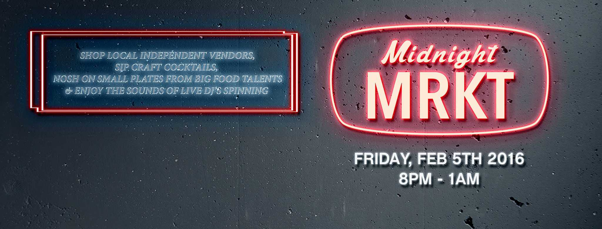 Midnight MRKT is happening TONIGHT