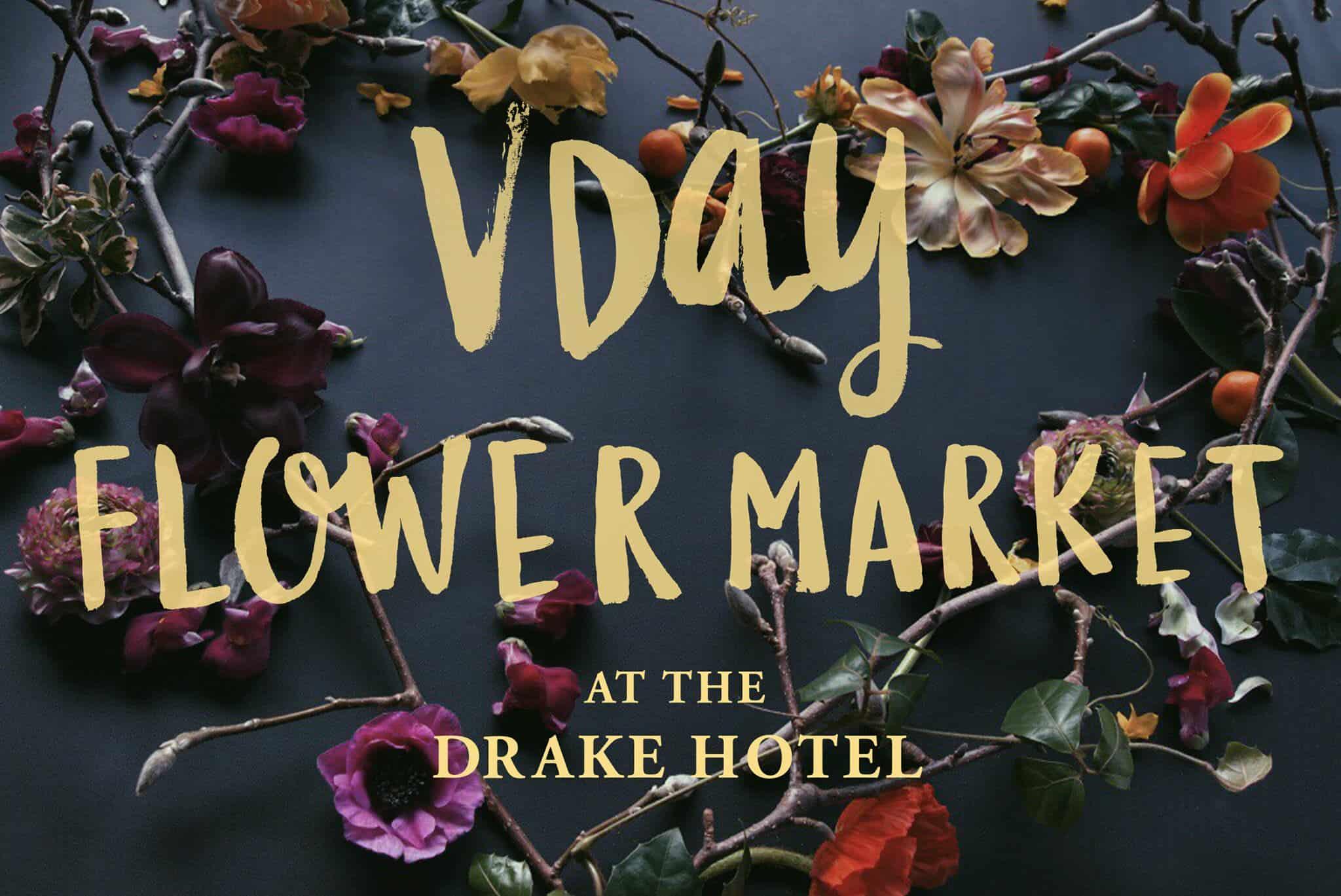 VDay Flower Market at the Drake
