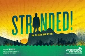Christie Pits Film Festival Announces Summer Festival Schedule