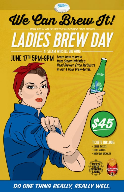 We Can Brew It: Ladies Brew Day Steam Whistle Brewing Events & Culture