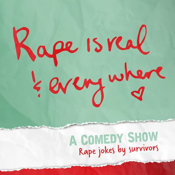 A Comedy Show Feat. Rape Jokes (As Told By Survivors)
