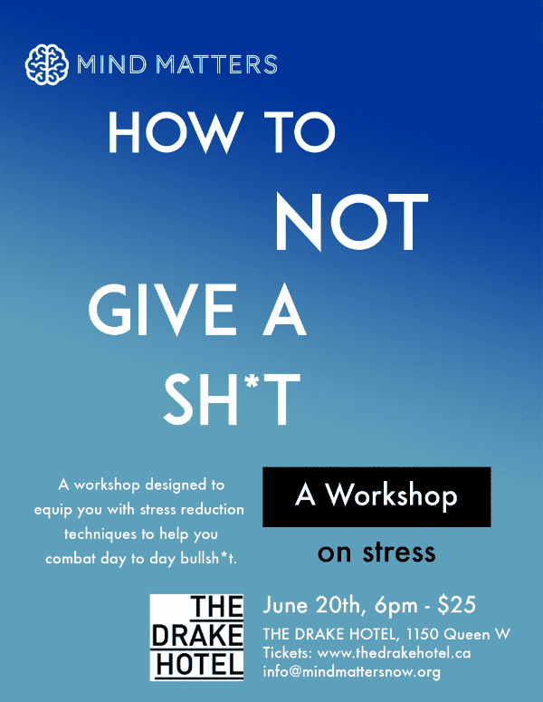 How To Not Give A Sh*t: A Workshop To Live By