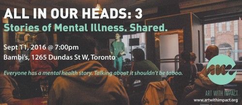 All in Our Heads 3: Stories of Mental Illness. Shared.