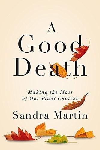 Word on the Street: Sandra Martin's 'A Good Death'