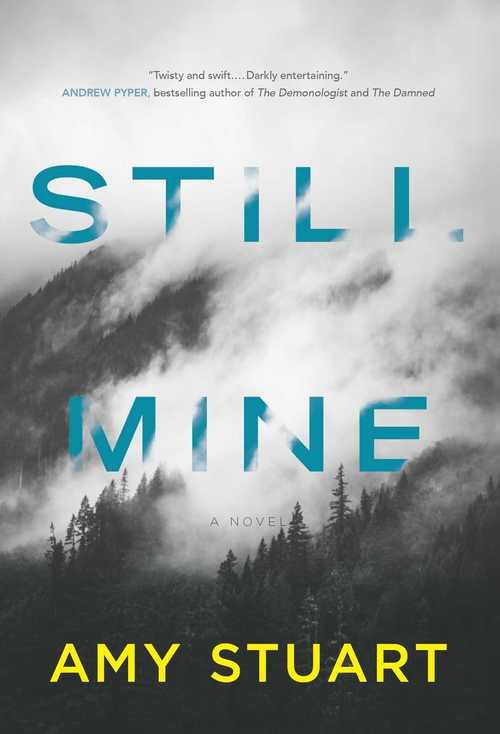 Word on the Street: Amy Stuart's 'Still Mine'