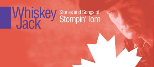 The Stories & Songs of Stompin' Tom - Coming This October