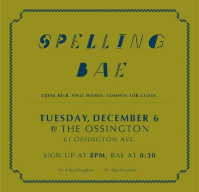 Get In It To Win It: Spelling Bae @ The Ossington